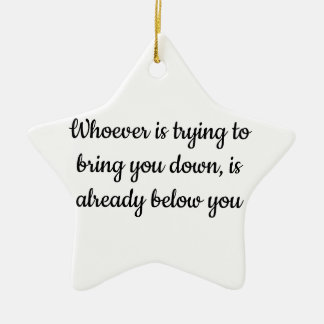 Inspirational Quote Ornament 1