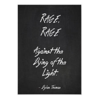 Inspirational Quote Poster - Dylan Thomas - Rage B