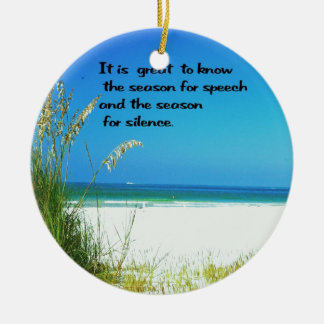 Inspirational Quote The sounds of Silence Ceramic Ornament