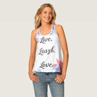 Inspirational Quote Top, Live Love Laugh Art Tank Top