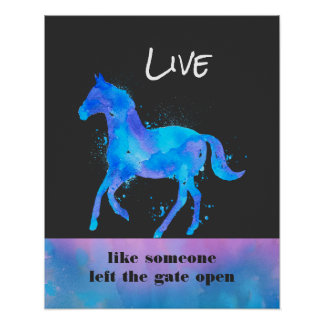 Inspirational Quote with a Horse Running Wild Poster