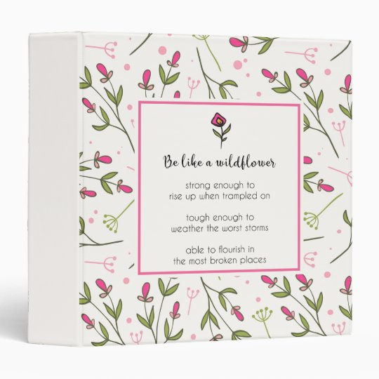 Inspirational Quote With Wildflower Pattern Binder