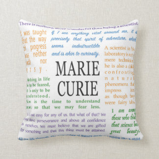 Inspirational Quotes by Marie Curie Throw Pillow