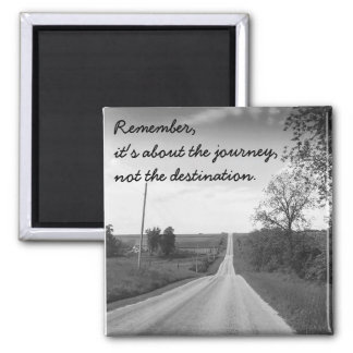 Inspirational Quotes Country Road Magnet