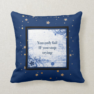Inspirational Quotes | Motivational Words Blue Throw Pillow