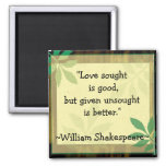 Inspirational Quotes Shakespeare|Love Square Magnet