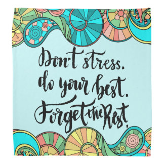 Inspirational Saying don't stress teal peach green Bandana
