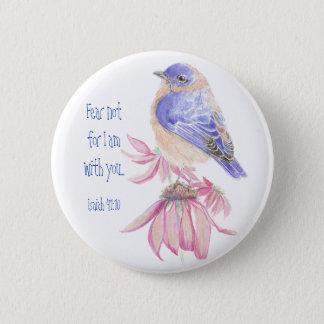 Inspirational Scripture Isaiah 40:10 Bluebird 2 Inch Round Button