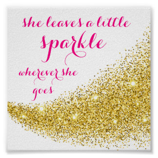"Inspirational ""she leaves a little sparkle"" Poster"