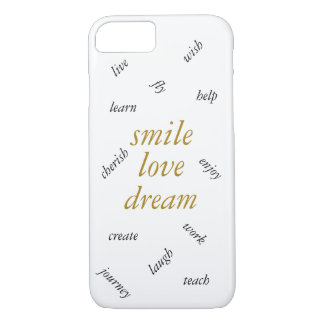 Inspirational Smile Love Dream iPhone 7 case