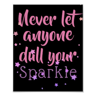 Inspirational Sparkle Quote Purple Pink Stars Poster
