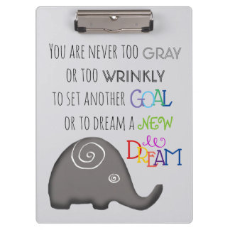 Inspirational Spiral Elephant Never Too Old Clipboard