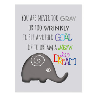 Inspirational Spiral Elephant Never Too Old Postcard
