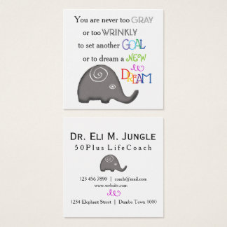 Inspirational Spiral Elephant Never Too Old Square Business Card