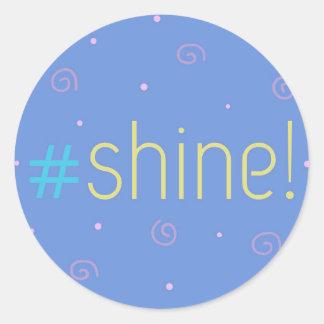 Inspirational stickers - blue #shine!