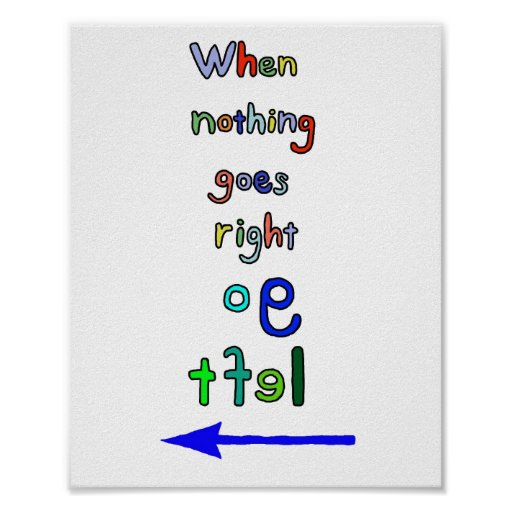 Inspirational Typographical Art Go Left Poster