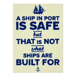 Inspirational Typography Nautical Ship Quote Poster
