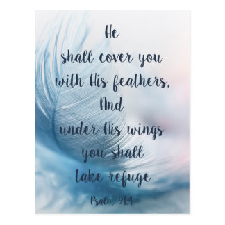 Inspirational Uplifting Psalm 91:4 Under His Wings Postcard