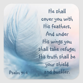 Inspirational Uplifting Psalm 91:4 Under His Wings Square Sticker