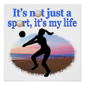 INSPIRATIONAL VOLLEYBALL IS MY LIFE DESIGN POSTER