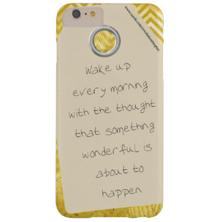 Inspirational Wake up Every Morning Positive Quote Barely There iPhone 6 Plus Case