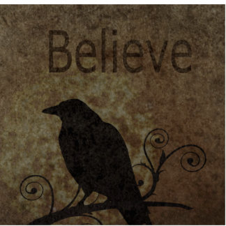 Inspirational Words Believe with Vintage Crow Photo Sculpture Ornament