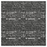 Inspirational Words Black and White Typography Fabric