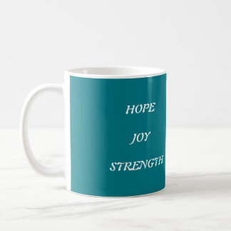 Inspirational words coffee mug