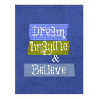 Inspirational Words: Dream, Imagine, Believe Post Cards