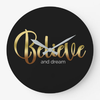 Inspirational Words Golden Believe and Dream Large Clock