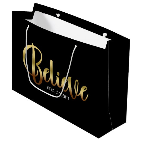 Inspirational Words Golden Believe and Dream Large Gift Bag