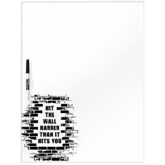 Inspirational Words - Hit The Wall Harder Dry Erase Board