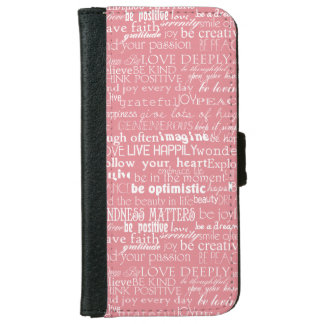 Inspirational Words iPhone 6 Wallet Case