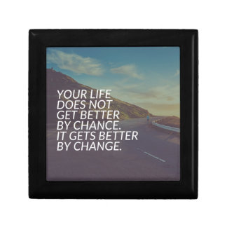 Inspirational Words - Life Gets Better By Change Gift Box