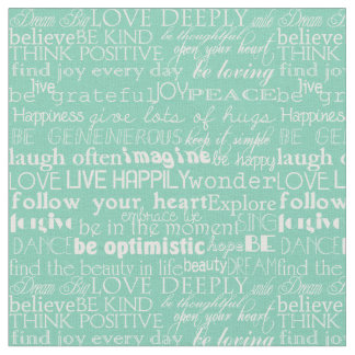 Inspirational Words Mint and White Typography Fabric
