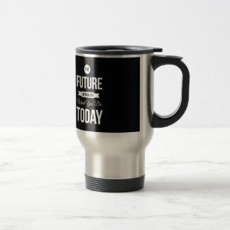 Inspirational Words The Future Black Travel Mug