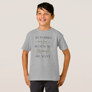 Inspirational Worries and Blessings Tagless Shirt