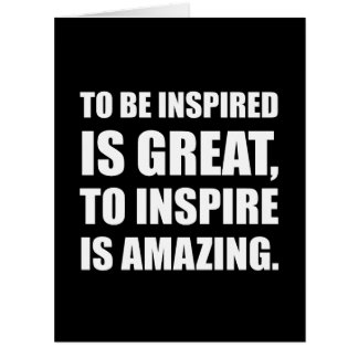 Inspire Is Amazing Card