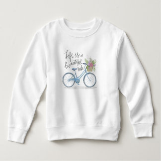 Inspiring Life is a Beautiful Ride | Sweatshirt