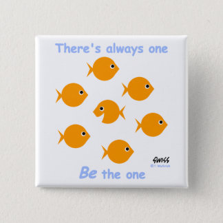 Inspiring Motto for Elementary Kids Goldfish 2 Inch Square Button