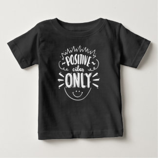 Inspiring Positive Vibes Only   Shirt