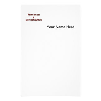 Inspiring Quote - Believe you can and you're hal … Stationery Paper