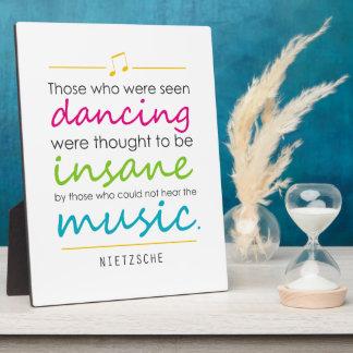 """Inspiring """"Those who were seen dancing"""" Nietzsche Plaque"""