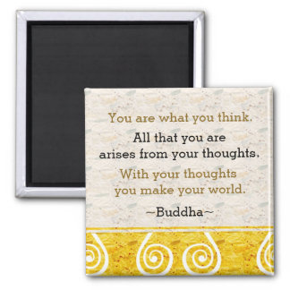 Inspiring Thought Buddha Quote Square Magnet