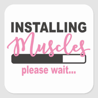 Installing Muscles...Please Wait Stickers