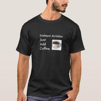Instant Aviator T-Shirt