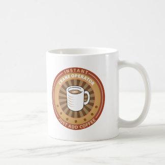 Instant Crane Operator Coffee Mug