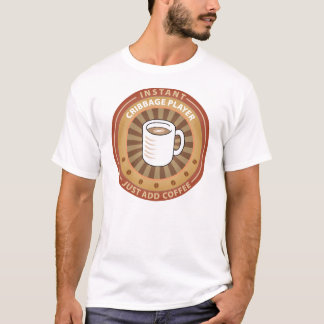 Instant Cribbage Player T-Shirt