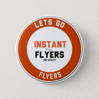 Instant_Flyers Regular size Pin
