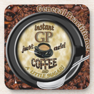 INSTANT GP ADD COFFEE GENERAL PRACTITIONER DOCTOR DRINK COASTER